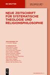 Neue Zeitschrift für Systematische Theologie und Religionsphilosophie